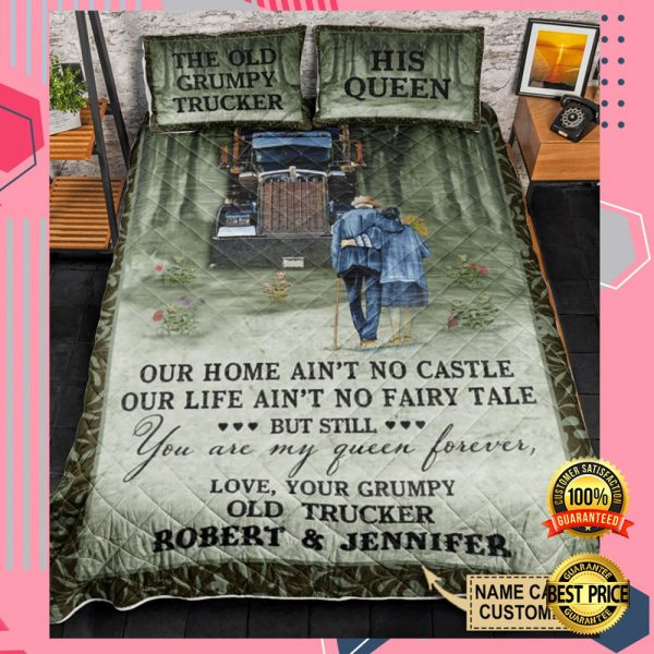 PERSONALIZED THE OLD GRUMPY TRUCKER AND HIS QUEEN BEDDING SET 3