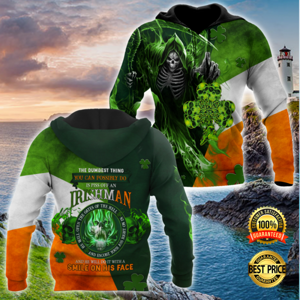 THE DUMBEST THING YOU CAN POSSIBLE DO IS PISS OFF AN IRISH MAN ALL OVER PRINT 3D HOODIE 3