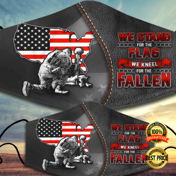 WE STAND FOR THE FLAG WE KNEEL FOR THE FALLEN FACE MASK 3