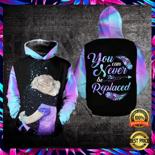 YOU CAN NEVER BE REPLACED ALL OVER PRINTED 3D HOODIE 3