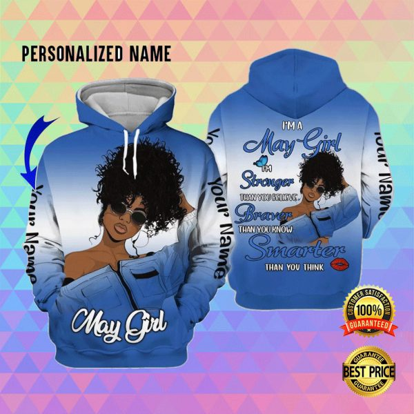 I'M A MAY GIRL I'M STRONGER THAN YOU BELIEVE ALL OVER PRINTED 3D HOODIE 3