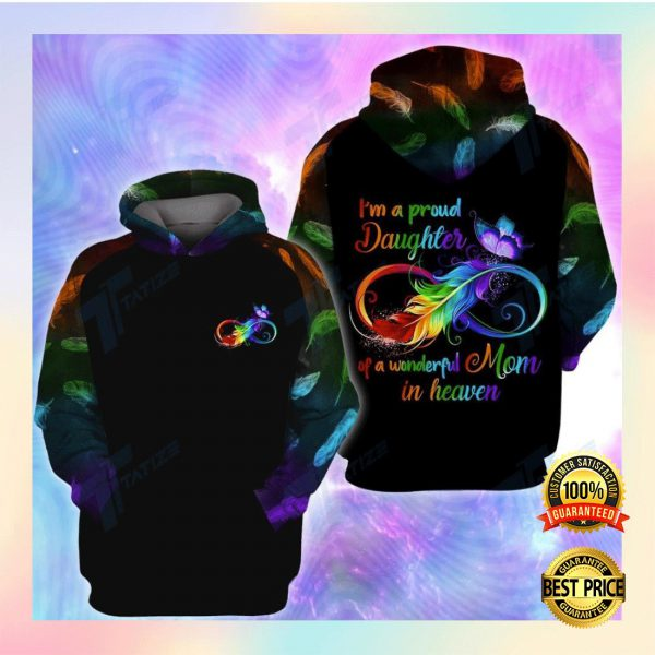 I'M A PROUD DAUGHTER OF A WONDERFUL MOM IN HEAVEN ALL OVER PRINTED 3D HOODIE 3