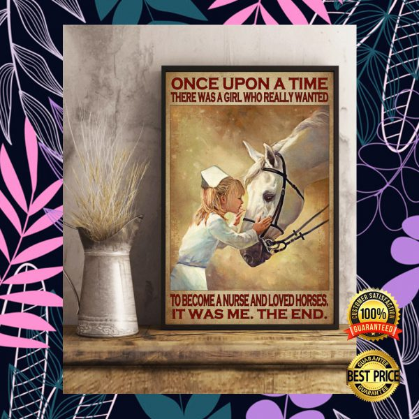 ONCE UPON A TIME THERE WAS A GIRL WHO REALLY WANTED TO BECOME A NURSE AND LOVED HORSES POSTER 3