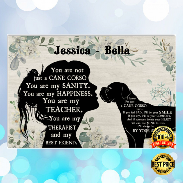 PERSONALIZED GIRL AND CANE CORSE YOU ARE NOT JUST A CANE CORSE POSTER 3