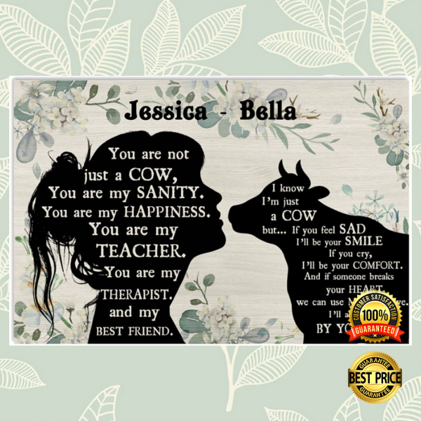PERSONALIZED GIRL AND COW YOU ARE NOT JUST A COW POSTER 3