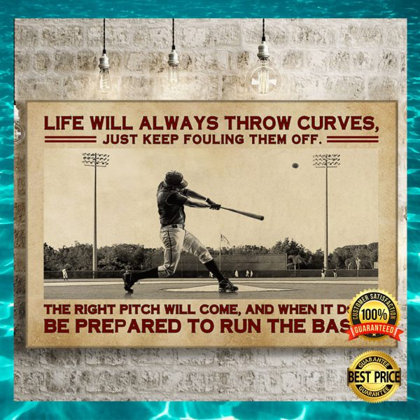 BASEBALL LIFE WILL ALWAYS THROW CURVES JUST KEEP FOULING THEM OFF CANVAS 3