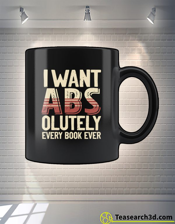 I want abs-olutely every book ever mug