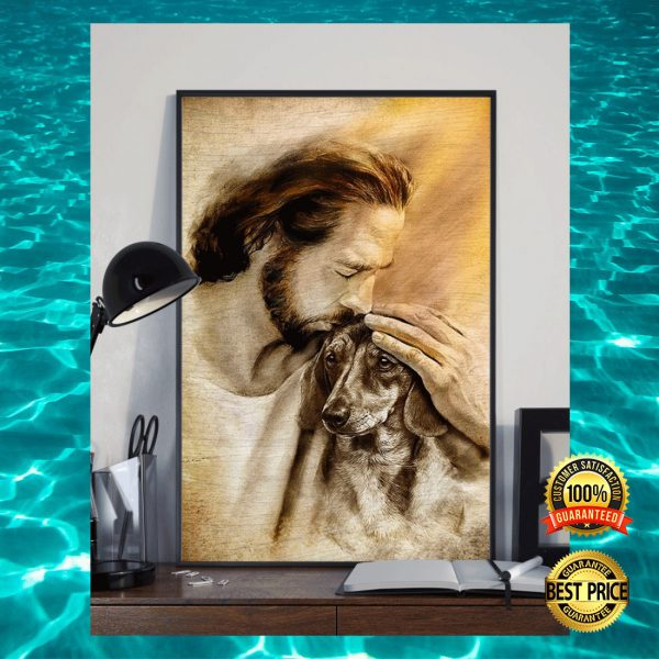 JESUS WITH LOVELY DACHSHUND POSTER 2