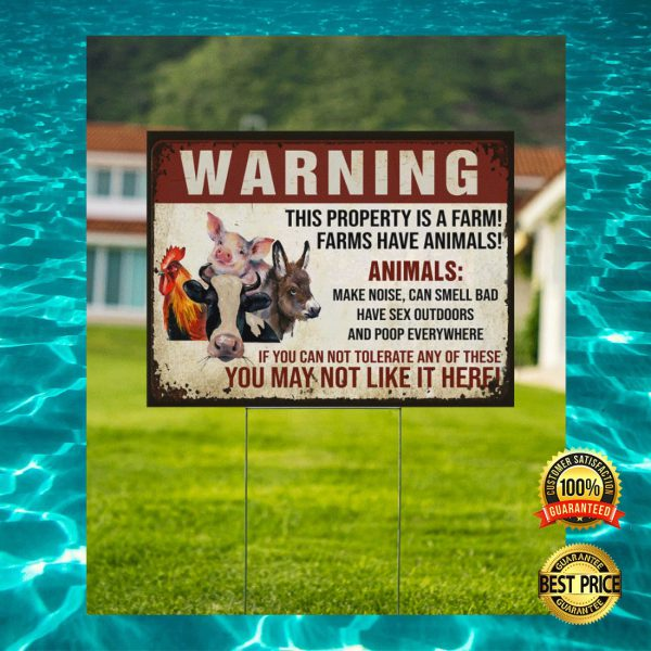 WARNING THIS PROPERTY IS A FARM FARMS HAVE ANIMALS YARN SIGN 3