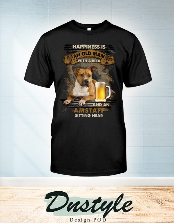 Happiness is an old man with a beer and a Amstaff sitting near t-shirt
