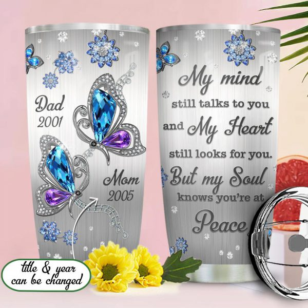 Personalized customize butterfly memory my mind still talks to you tumbler