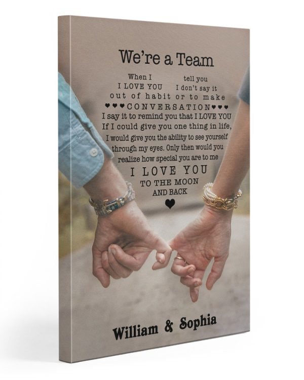 Personalized custom name we're a team I love you forever husband canvas